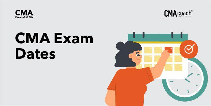 CMA Exam Dates