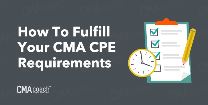 how to fulfill your cma cpe credit requirements