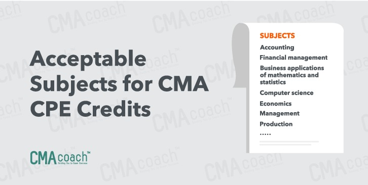 Acceptable subjects for CMA CPE Credits