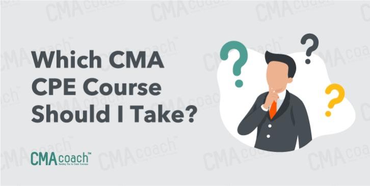 Which CMA CPE course should I take?