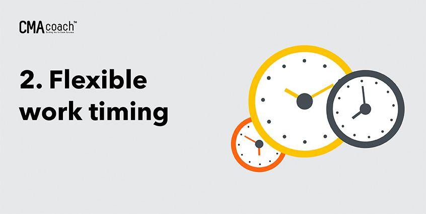 2. Flexible work timing