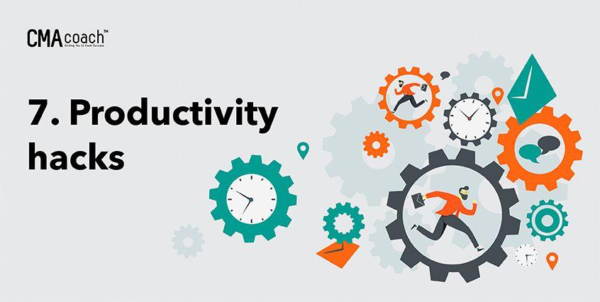 7. Productivity hacks
