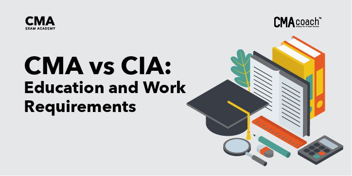 CMA vs CIA Education and Work Requirements