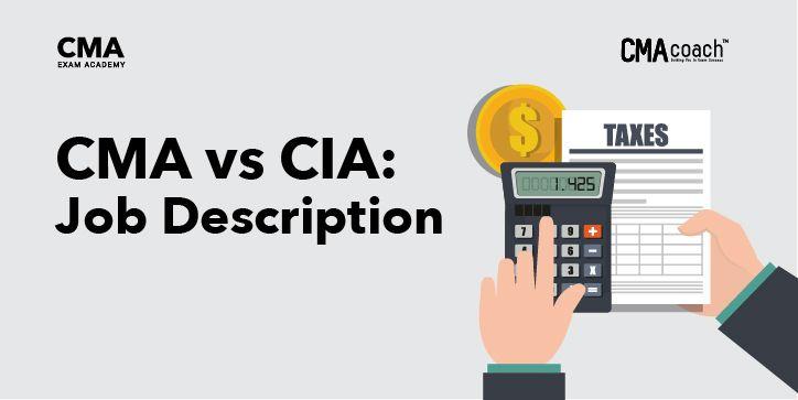 CMA vs CIA Job description