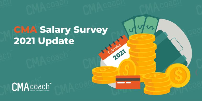 CMA Salary Survey 2021 Update
