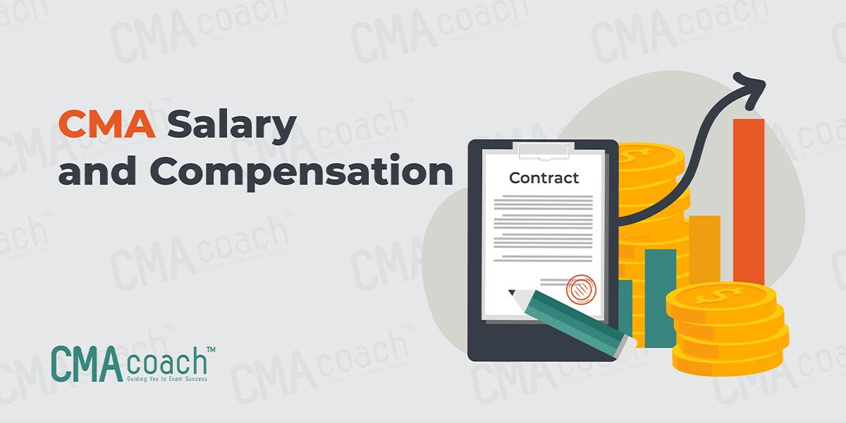 CMA Salary and Compensation