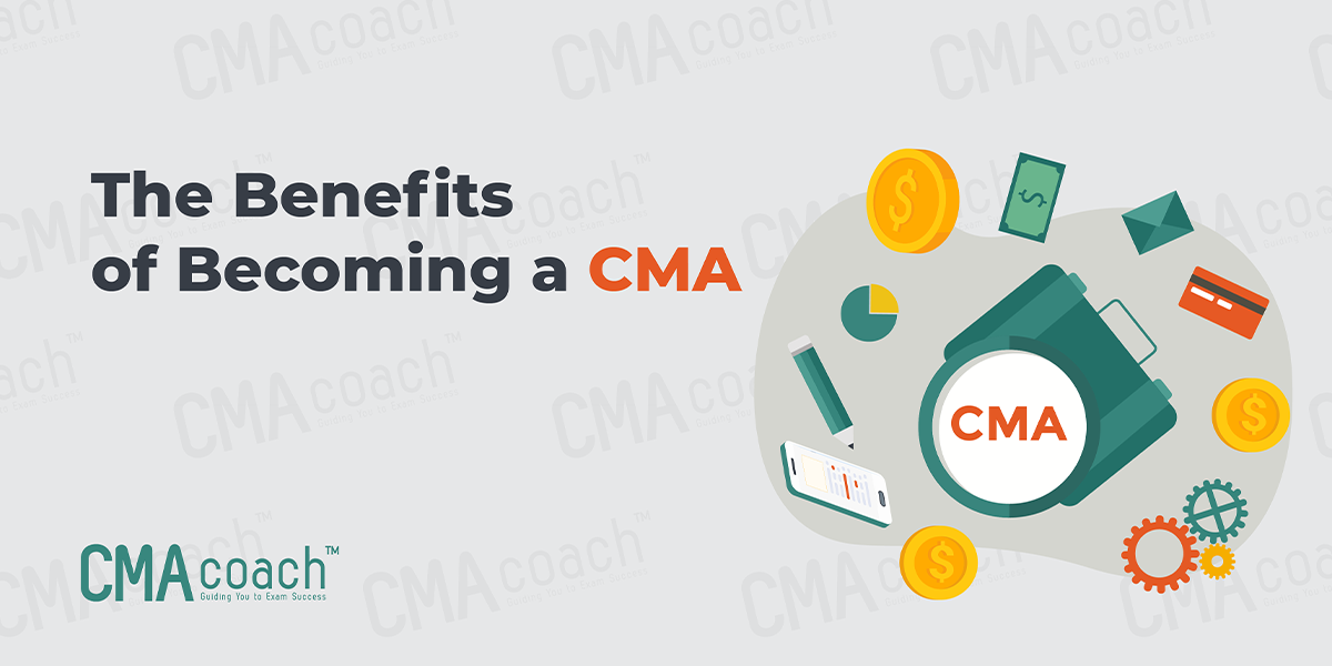 The Benefits of Becoming a CMA
