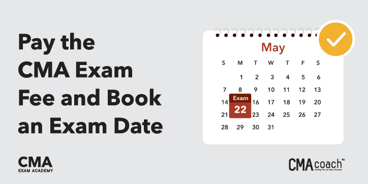 Pay the fee and book your CMA exam date