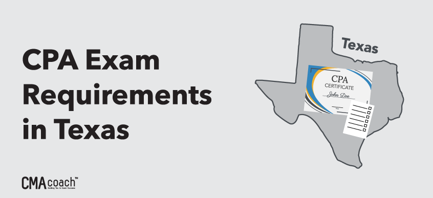 Texas CPA Exam Requirements