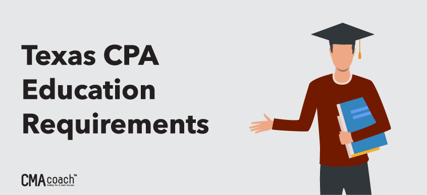 Texas CPA education requirements