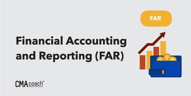 financial accounting and reporting FAR