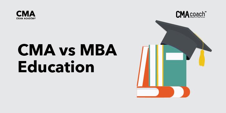 CMA vs MBA Education
