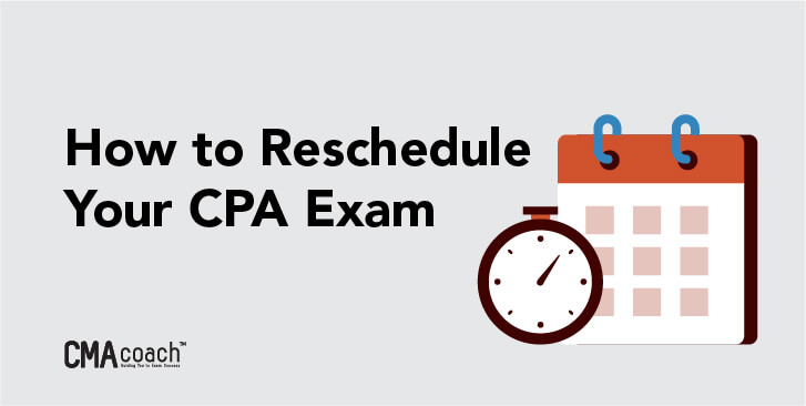 how to reschedule your cpa exam