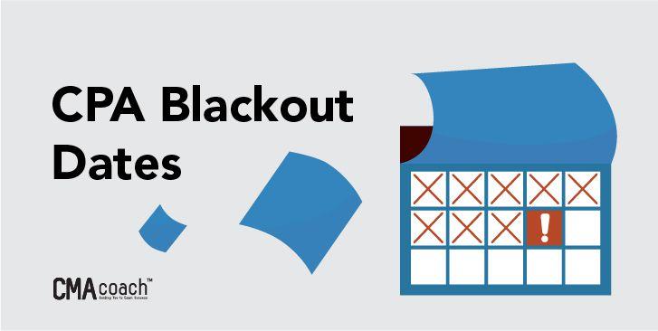 cpa blackout dates