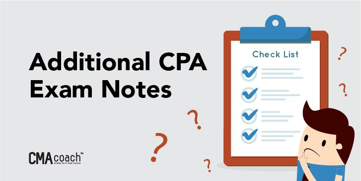 addition notes on the cpa exam