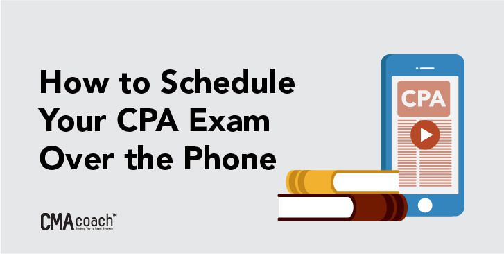 how to schedule your cpa exam over the phone