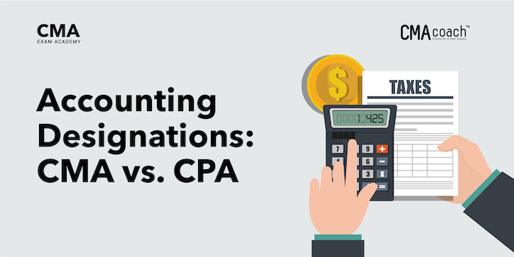Accounting Designations CMA vs. CPA