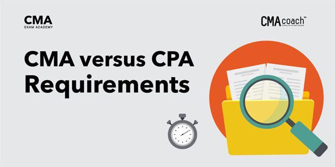 CMA versus CPA Requirements
