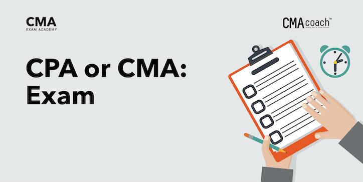 CPA or CMA Exam