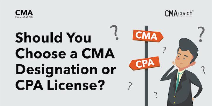 Should You Choose a CMA Designation or CPA License?