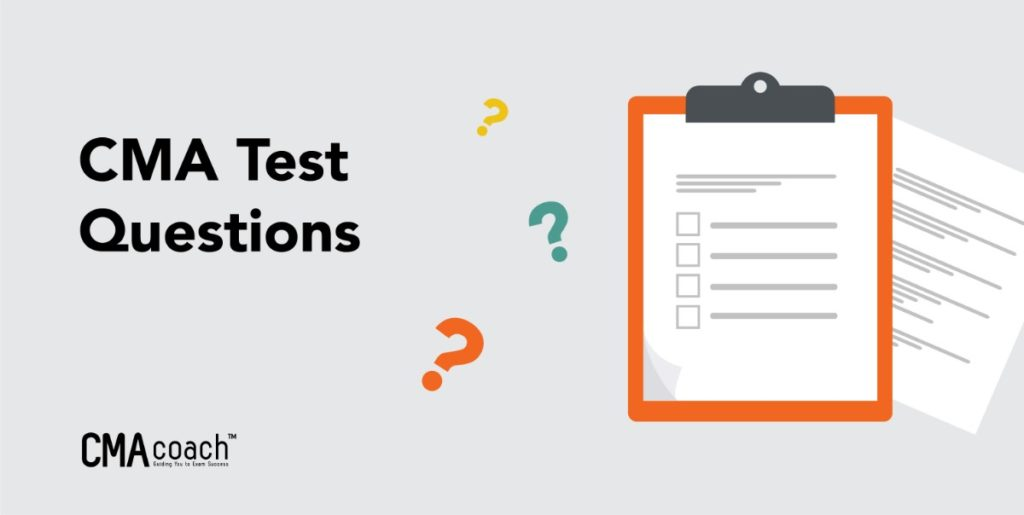 cma test questions guide