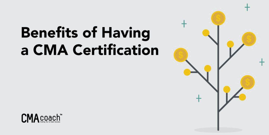 Benefits of CMA Certification