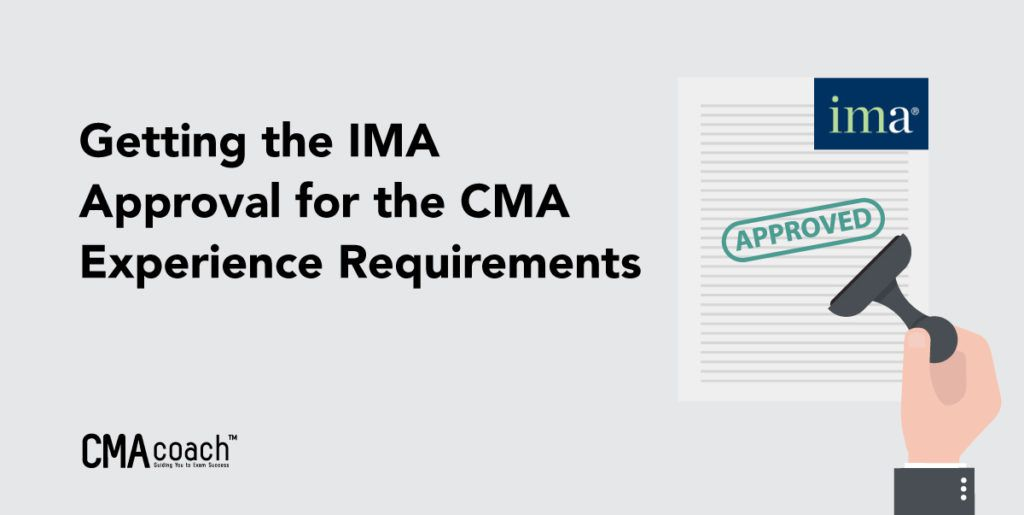 Getting IMA Approval for CMA Experience