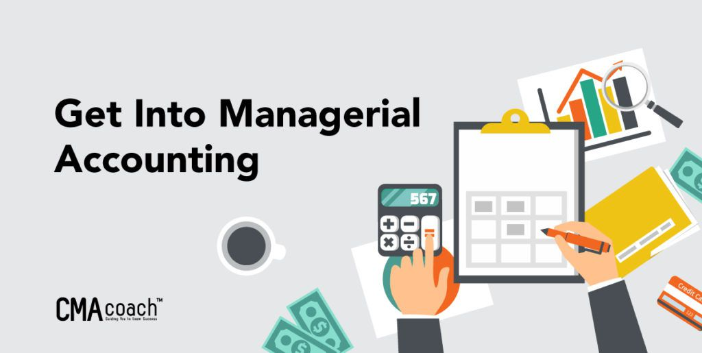 get into managerial accounting