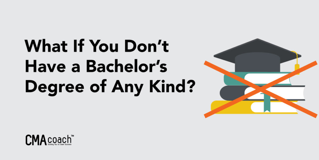 what if you don't have a bachelors degree