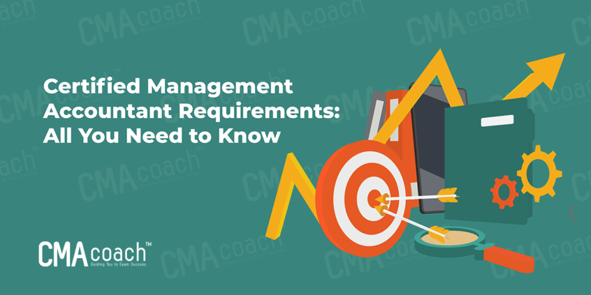 Certified Management Accountant Requirements