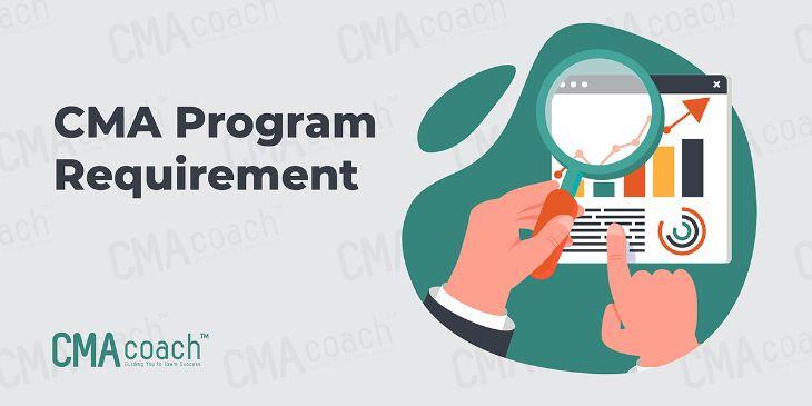 CMA program requirement
