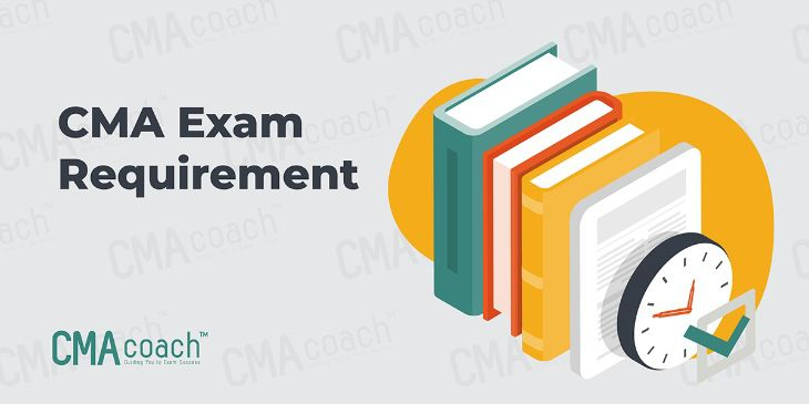CMA exam requirement