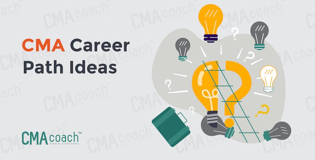 CMA Career Path Ideas