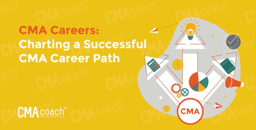 Charting a Successful CMA Career Path