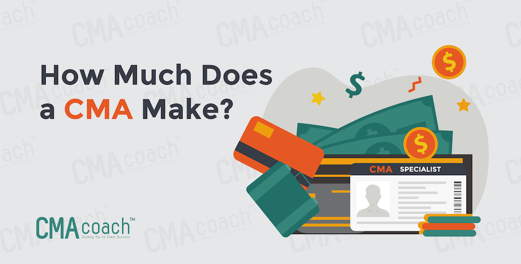 How much does a cma make?