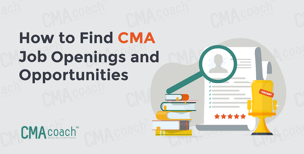 How to Find CMA Job Openings and Opportunities